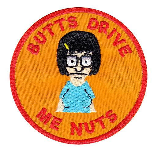 Tina Belcher Butts Drive Me Nuts Bob's Burgers - Velcro Back