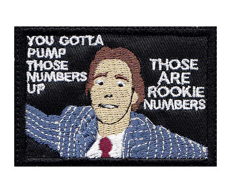 Wolf of Wallstreet Pump Those Rookie Numbers Up - Velcro Back