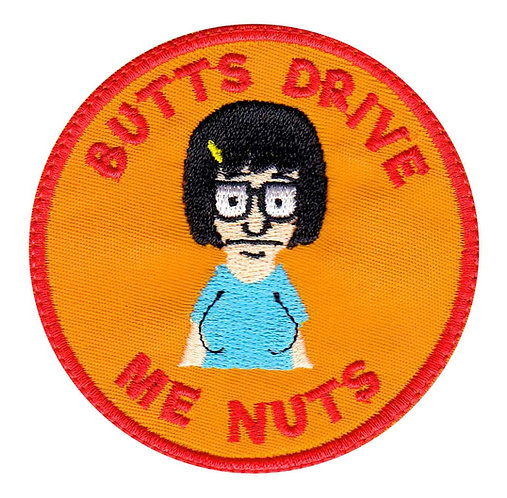 Tina Belcher Butts Drive Me Nuts Bob's Burgers - Glue Back To Sew On