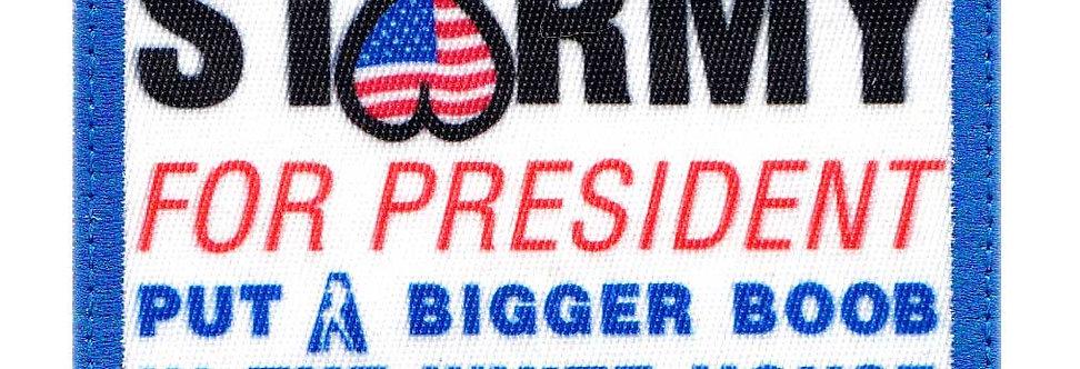 Stomy For President Bigger Boob In The House - Velcro Back