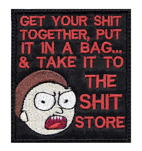 Morty Shit Store Pack Your Shit Put It In A Bag - Velcro Back