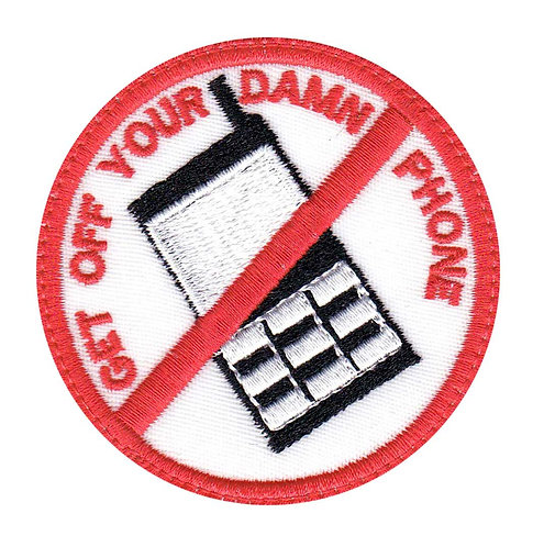 Get Off Your Damn Phone Funny Biker Anti-Phone Driving - Glue Back To Sew On
