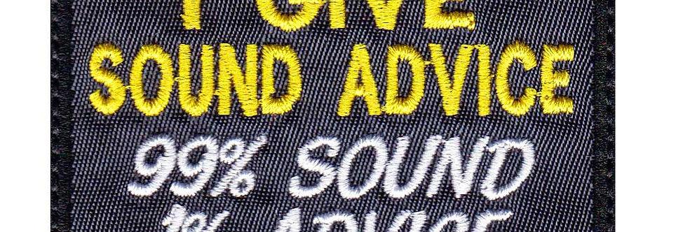 I Give Sound Advice 99 Percent Sound 1 Percent Advice - Velcro Back