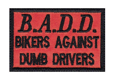 Badd Bikers Against Dumb Drivers - Velcro Back