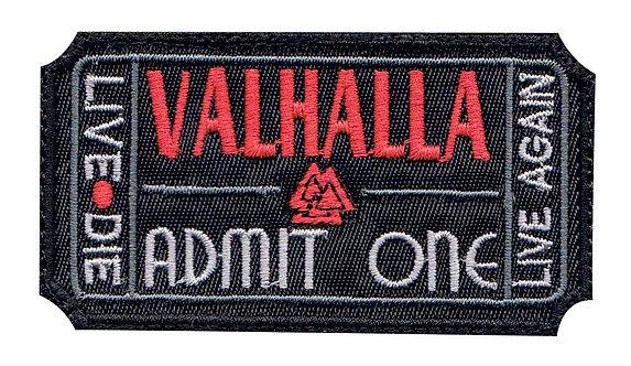 Valhalla Admit One Ticket Die Live Again - Velcro Back