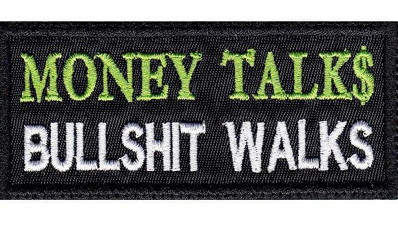Money Talks Bullshit Walks Funny Biker Motorcycle - Glue Back To Sew On