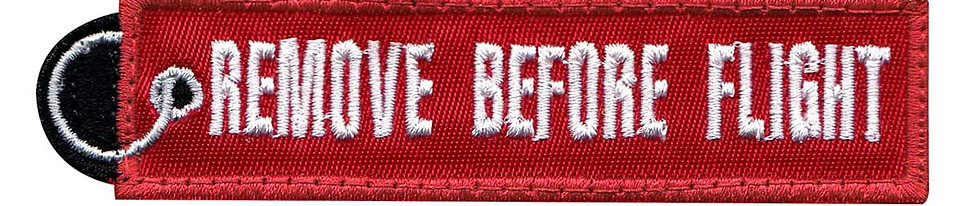 Remove Before Flight Pull Tag - Velcro Back