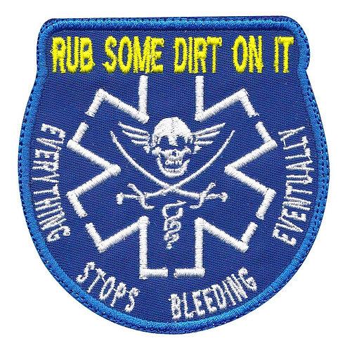 Combat Medic Rub Some Dirt On It Paramedic - Velcro Back