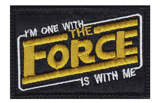 Im One With The Force Is With Me Star Wars - Glue Back To Sew On