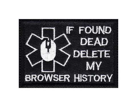 If Found Dead Delete My Browser History - Glue Back To Sew On