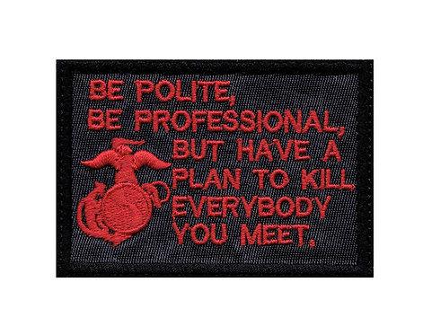 Marine Be Polite - Velcro Back
