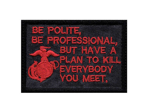 Marine Be Polite - Velcro Back