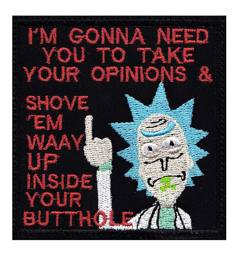 Rick And Morty Opinions Up Butt - Glue Back To Sew On