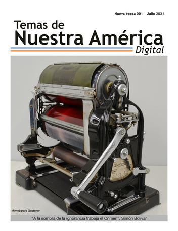 """Regresa """"Temas de Nuestra América"""" luego de 35 años en un formato digital"""