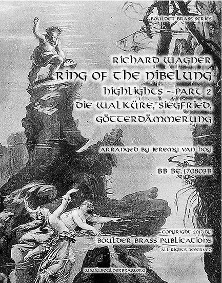 Ring Cycle Highlights, Part 2 - Walkure, Siegfried, Gotterdammerung