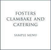 Fosters Clambake and Catering Sample Wedding Menu