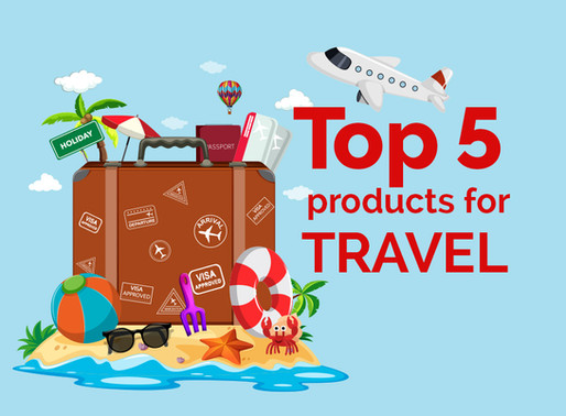 Top 5 Products for Travel