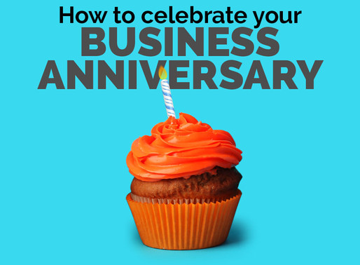 How To Celebrate Your Business Anniversary