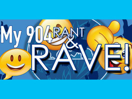 RAVE: My 904 Takes Over Rant & Rave Group - Promises Positive Changes