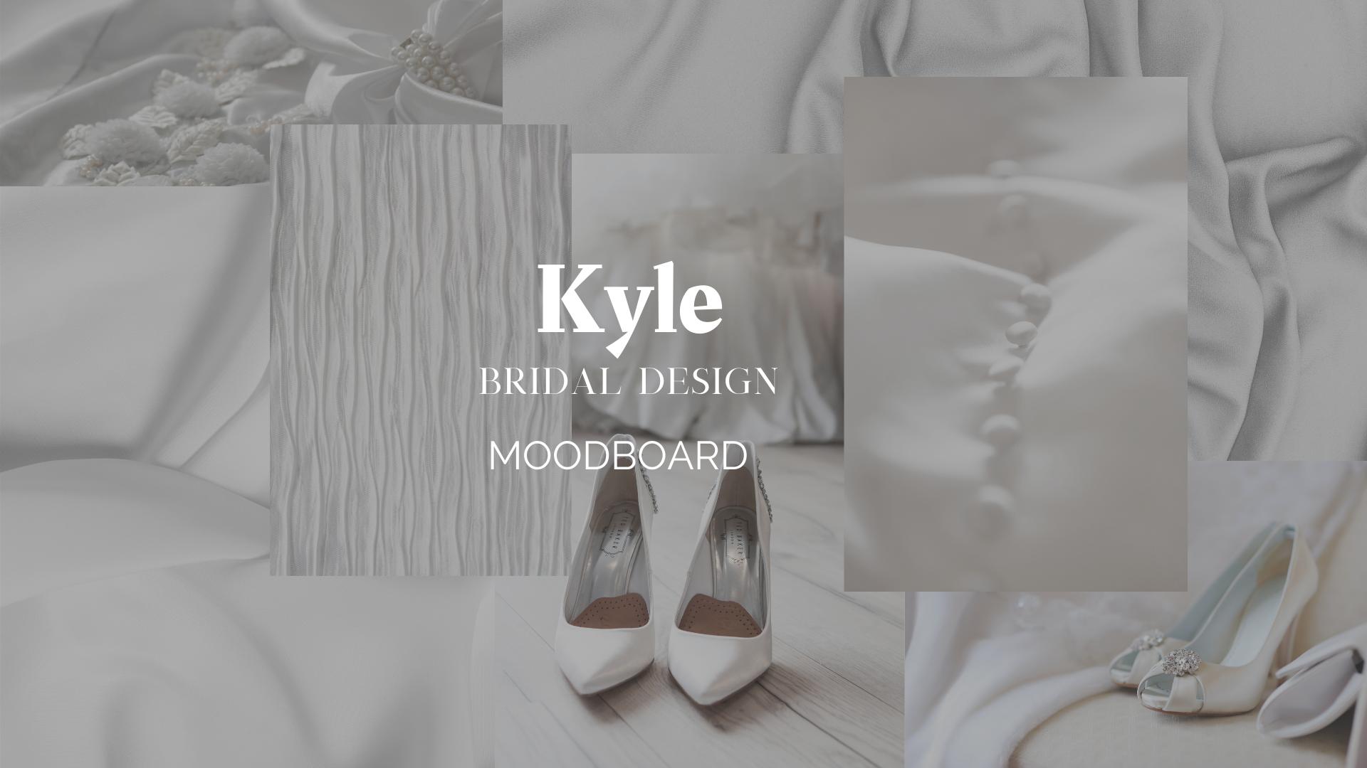 Kyle - Bridal Design Moodboard