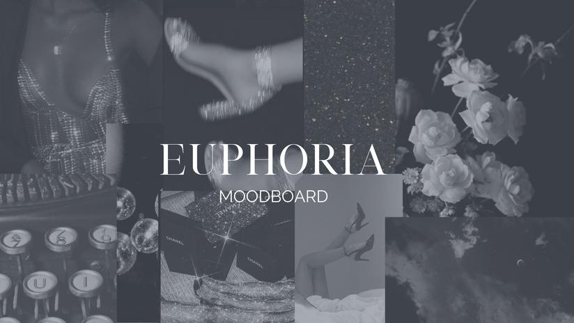 Euphoria Moodboard