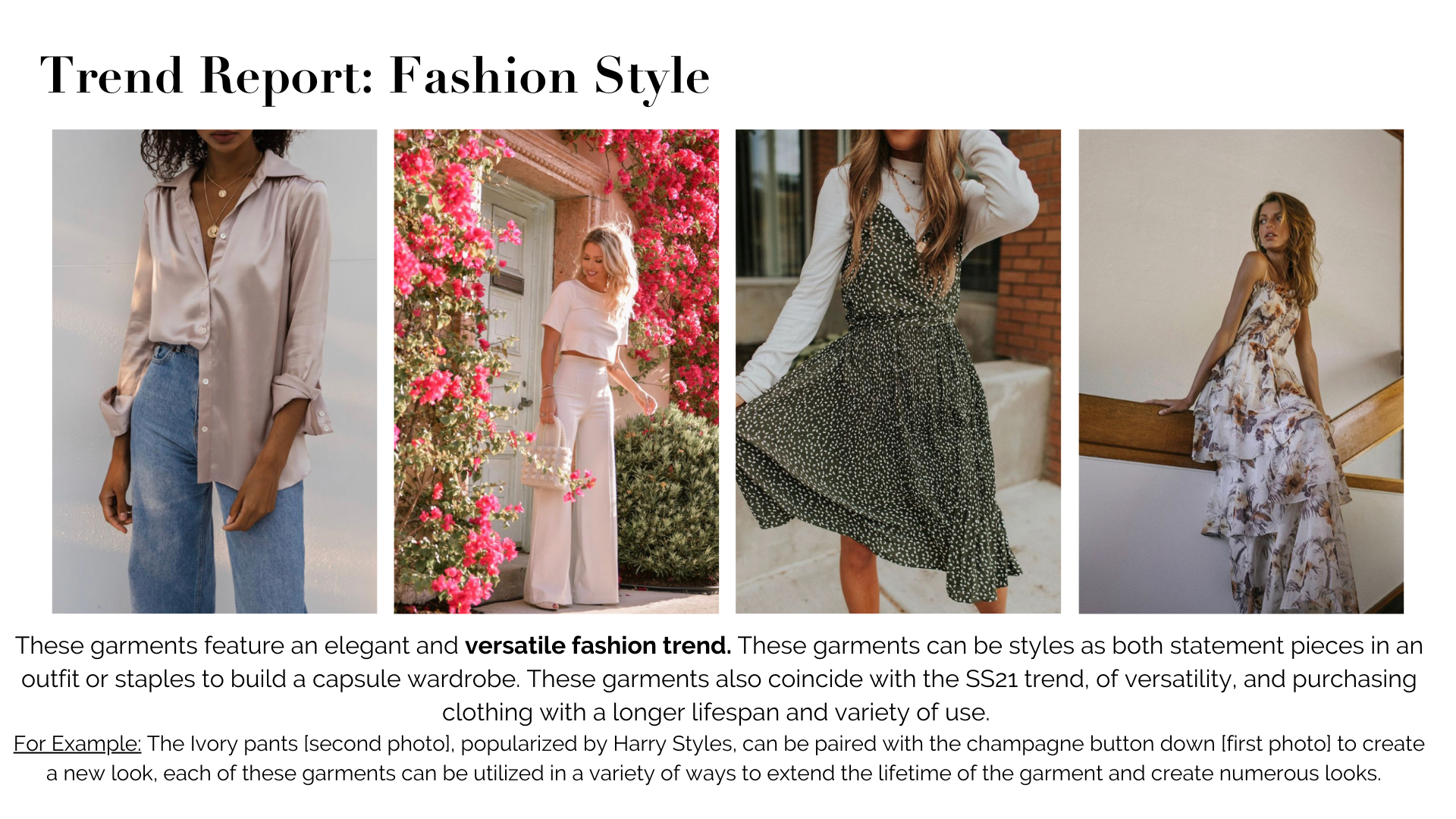 Trend Report: Fashion Style