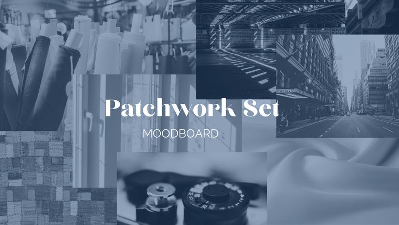 Patchwork Set Moodboard