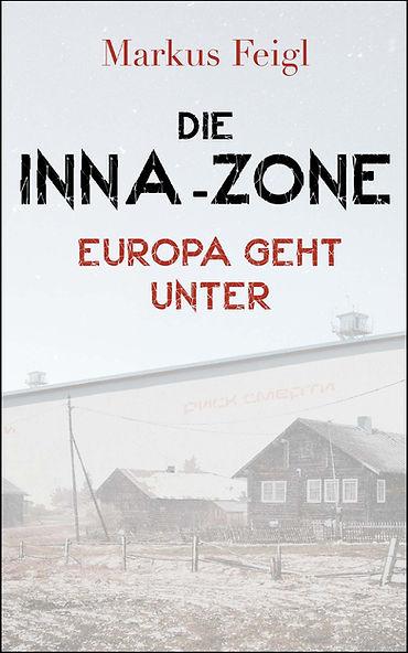 Buch Cover Die Inna-Zone von Markus Feigl