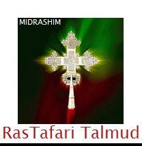 Talmud RasTafari Midrashim Link