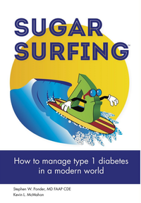 Sugar Surfing Paperback Cover - How to use CGM to win the battle with type 1 diabetes