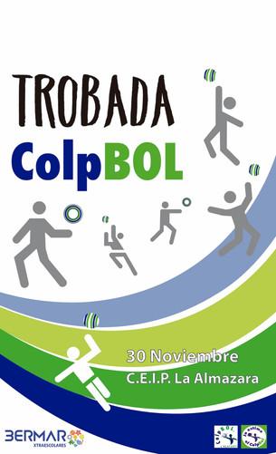1ª TROBADA COLPBOL 19/20 en C.E.I.P. la Almazara