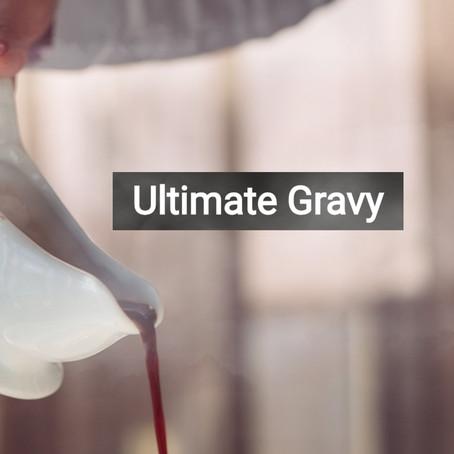 Ultimate Gravy