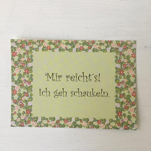 Postkarte Mir reichts...