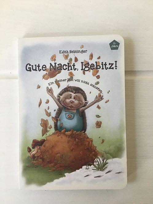 Kinderbuch Gute Nacht, Igebitz! 2+
