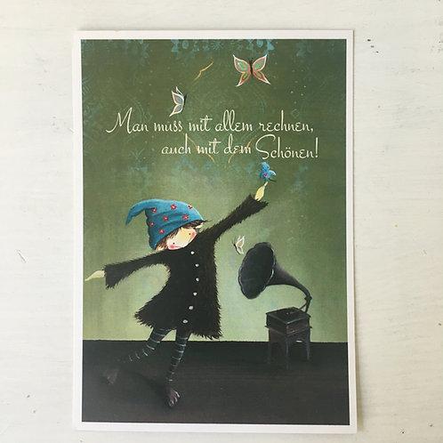 Postkarte Man muss mit Allem rechnen...