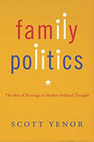 Yenor_FamilyPolitics_cover.jpg