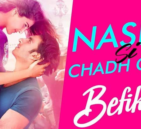 Song Review: Nashe Si Chadh Gayi
