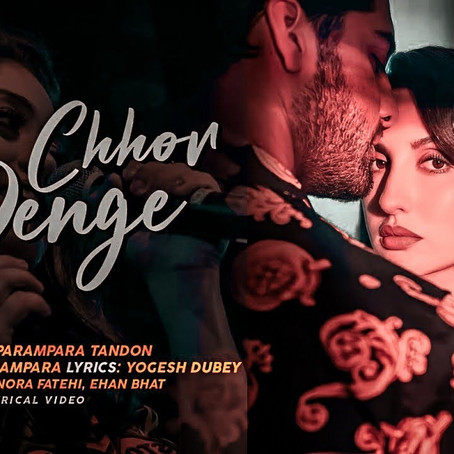 Song Review: Chhor Denge
