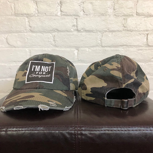 """I'm Not For Everyone"" Camouflage Distressed Hat"