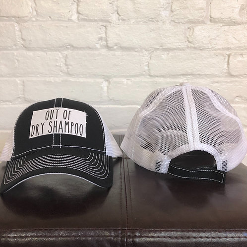 """Out Of Dry Shampoo"" Black with White Trucker Hat"