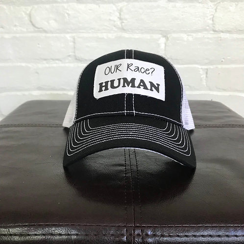 """Our Race? HUMAN"" Black and White Trucker Hat"