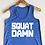 Thumbnail: Squat DAMN!! Muscle tank in Royal Blue w/White Glitter Lettering