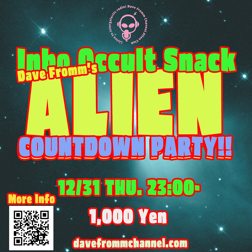 """陰謀オカルトスナック """"Alien"""" COUNTDOWN PARTY 2020-2021"""