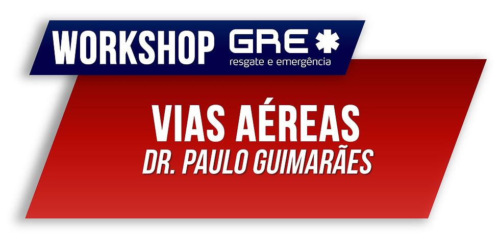 WORKSHOP GRE: Vias Aéreas