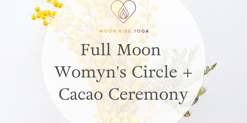 Full Moon Womyn Circle + Cacao Ceremony