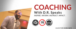 Coaching With D.R. Speaks