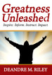 Greatness Unleashed poem
