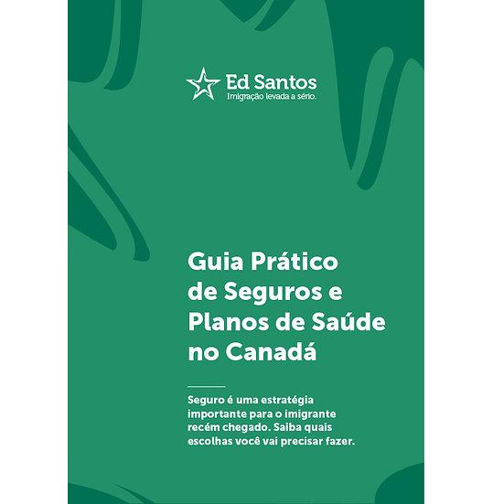 Guia Prático de Seguros e Planos de Saúde no Canadá