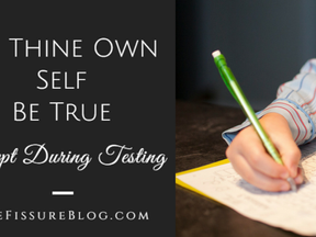 To Thine Own Self Be True, Except During Testing