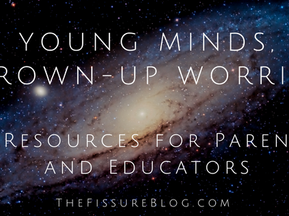 Young Minds, Grown-Up Worries: 5 Resources for Parents and Educators